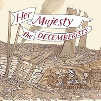 Decemberists: Her Majesty, The Decemberists