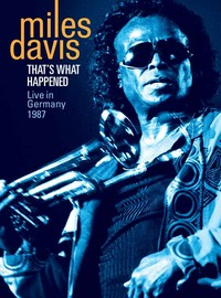 Davis, Miles: That's what happened - live in Germany 1987