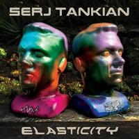 Tankian, Serj: Elasticity