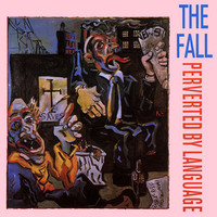 Fall : Perverted By Language