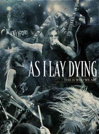 As I Lay Dying: This is who we are