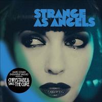 Strange As Angels: Chrysta Bell Sings The Cure