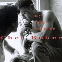 Baker, Chet: My funny valentine