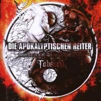 Die Apokalyptischen Reiter : Tobsucht (Reitermania over Wacken & Party San)