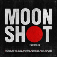 Moon Shot: Confession