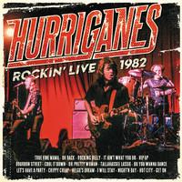 Hurriganes: Rockin' Live 1982