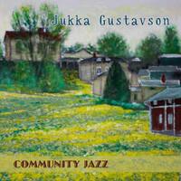 Gustavson, Jukka: Community jazz