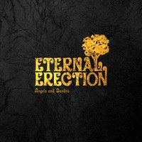Eternal Erection: Angels and bandits