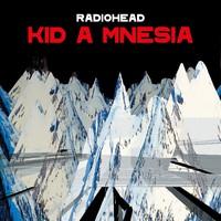 Radiohead: KID A MNESIA