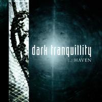 Dark Tranquillity: Haven -remastered re-issue