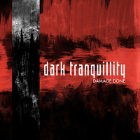 Dark Tranquillity: Damage done -remastered re-issue