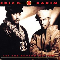 Eric B & Rakim: Let The Rhythm Hit 'Em