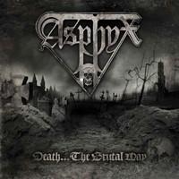 Asphyx: Death...the brutal way