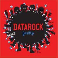Datarock: Give it up