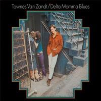 Van Zandt, Townes: Delta Momma Blues
