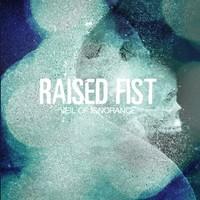Raised Fist: Veil of ignorance