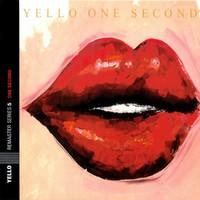 Yello: One second