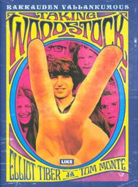 Tiber, Elliot: Taking Woodstock