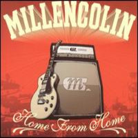 Millencolin: Home from home