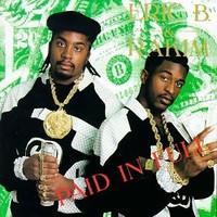 Eric B & Rakim: Paid in full