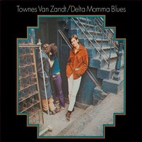 Van Zandt, Townes: Delta momma blues