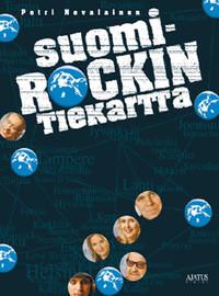 Nevalainen, Petri: Suomi-rockin tiekartta