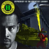 Disposable Heroes of Hiphoprisy: Hypocrisy is the greatest luxury