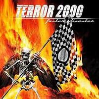 Terror 2000: Faster disaster