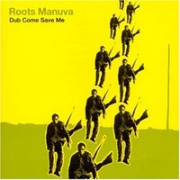 Roots Manuva: Dub come save me