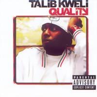 Kweli, Talib: Quality
