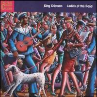 King Crimson: Ladies of the road