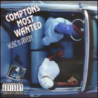Comptons Most Wanted: Music to driveby
