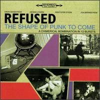 Refused: Shape of punk to come