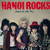 Hanoi Rocks : Rebels on the run - LP
