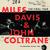 Davis, Miles / Coltrane, John : The final tour: The bootleg series vol.6 - 4CD